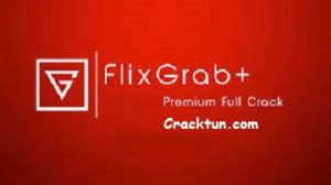Flixgrab 5.1.11.217 Crack + License Key Free (Premium Version)